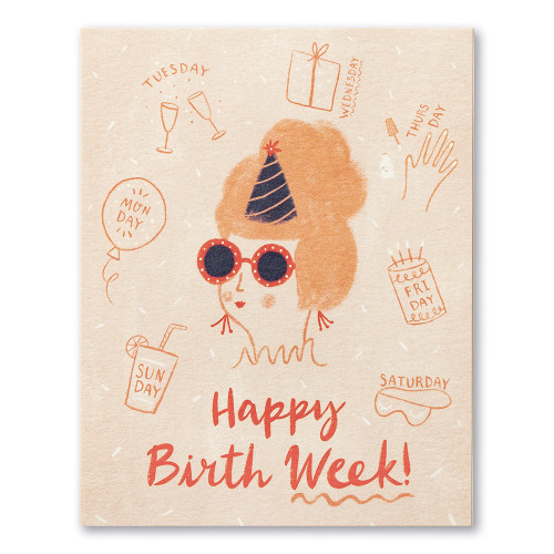 """A pink illustrated birthday card featuring a woman in a party hat and sunglasses. She is surrounded by the days of the week and illustrations of a birthday gift, cake, and champagne glasses. The front of the card reads """"Happy birthday week!"""""""