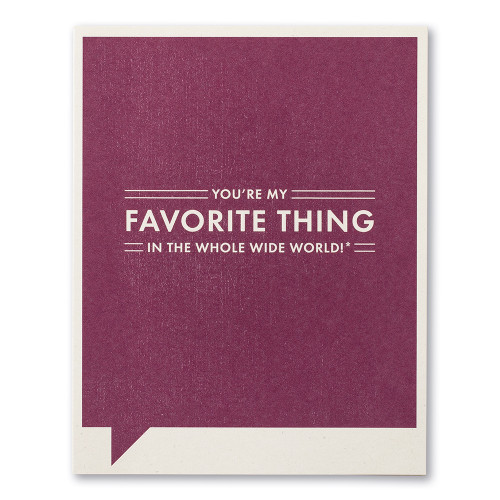 "A purple  friendship card with the statement ""You're my FAVORITE THING in the whole wide world!*"