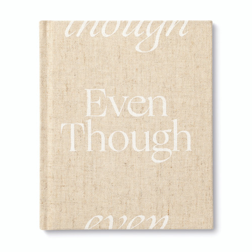 """Front cover, """"Even Though"""", an encouragement book with a calming, neutral cloth cover design, written by M.H. Clark"""