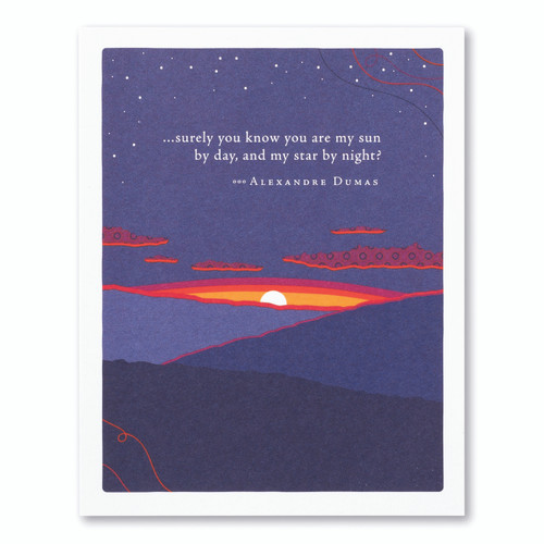 """A purple anniversary card featuring an illustration of a sunset  and the quote """"...surely you know you are my sun by day, and my star by night?"""" –Alexandre Dumas"""