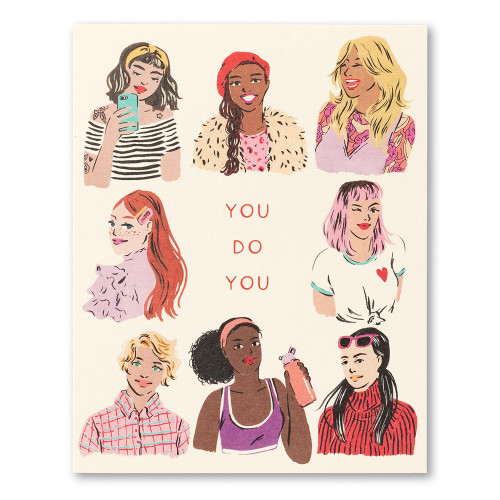 """A cream colored card featuring illustrations of a diverse array of women showing their own personal style and featuring the statement """" You do you."""""""