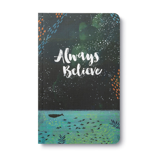 Front of Write Now Journal: Always Believe.