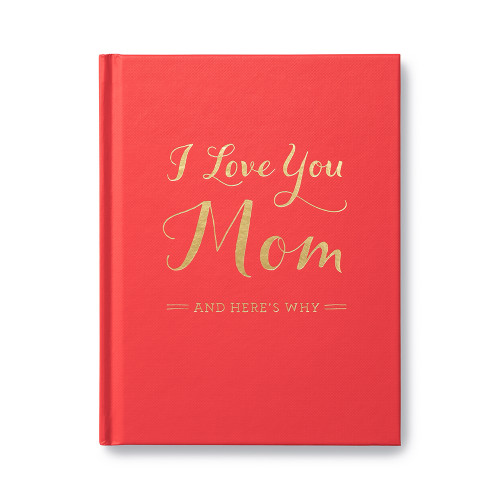 Front of I Love You Mom, a gift book.