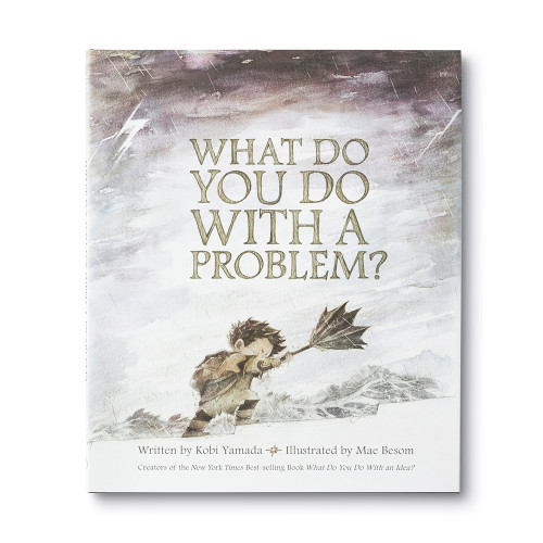 Front cover of What Do You Do With a Probelm?