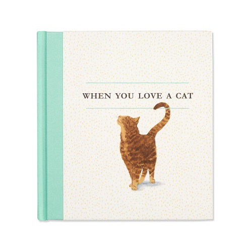 Front of When You Love a Cat, a gift book written by M.H. Clark and illustrated by Jessica Phoenix