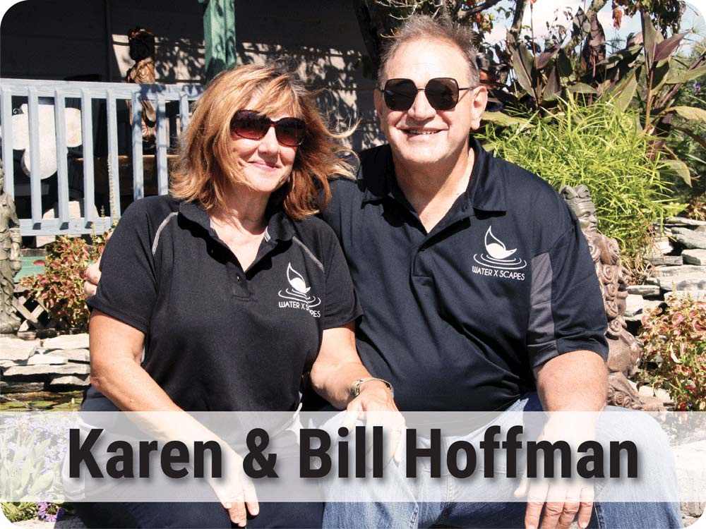 Bill and Karen Hoffman - Owners of Hoffman's Water X Scapes