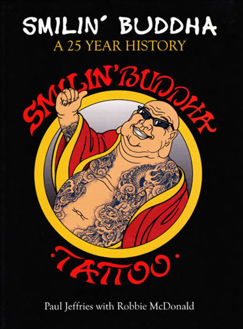 Smilin' Buddha Tattoo A 25 Year History