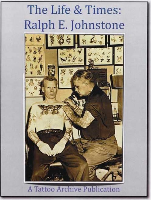 The Life & Times: Ralph E. Johnstone