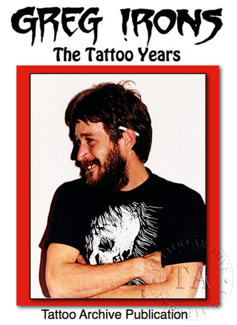 Greg Irons: The Tattoo Years