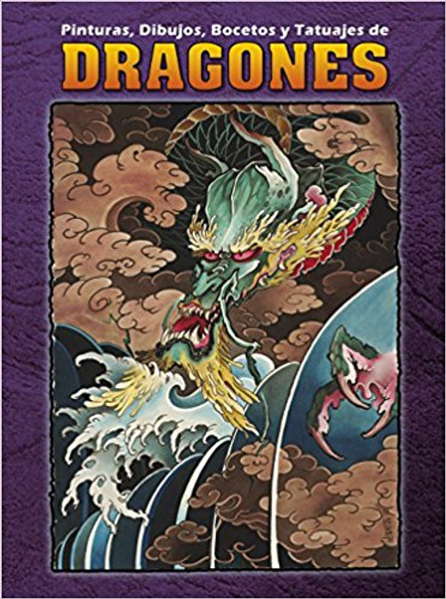 Dragones Volume 2: Paintings, Drawings, Sketches and Tattoos