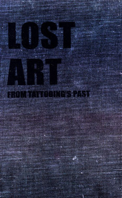Lost Art: From Tattooings Past