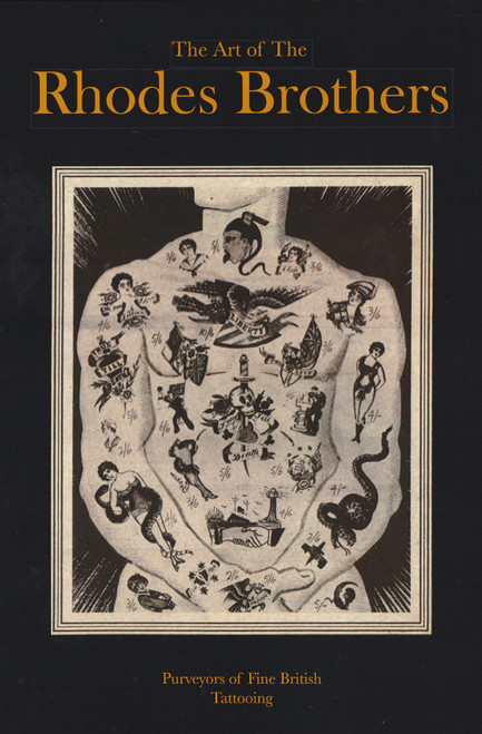 The Art of the Rhodes Brothers: Purveyors of Fine English Tattooing