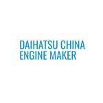 Daihatsu China Engine Maker