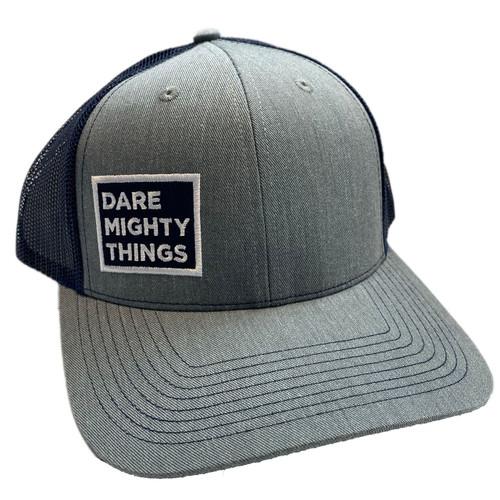 Dare Mighty Things Trucker Cap