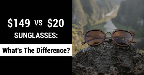 $149 Vs $20 Sunglasses: What's The Difference?
