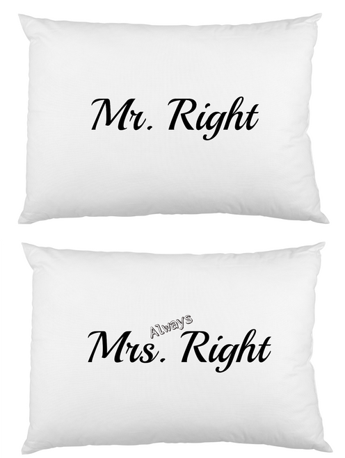 Mr Right and Mrs always right