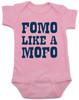 Fomo like a mofo, funny baby gift, fear of missing out, ready to get out and have fun, fun baby gift, party parents baby gift, ready to party baby onesie, fomo baby bodysuit, pink