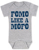 Fomo like a mofo, funny baby gift, fear of missing out, ready to get out and have fun, fun baby gift, party parents baby gift, ready to party baby onesie, fomo baby bodysuit, grey
