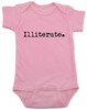 Illiterate baby, funny offensive baby gift, baby can't read yet, funny baby shower gift, baby onesie with funny saying, pink