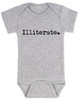 Illiterate baby, funny offensive baby gift, baby can't read yet, funny baby shower gift, baby onesie with funny saying, grey