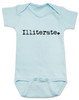 Illiterate baby, funny offensive baby gift, baby can't read yet, funny baby shower gift, baby onesie with funny saying, blue