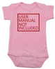 User Manual Not Included Baby Bodysuit, clueless parents, no instructions included, pink