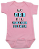 My Dad is a Mother Fucker Bodysuit, Funny offensive Baby Shower gift, daddy is a mother fucker, pink