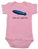 Today was a good day baby Bodysuit, It was a good day, good year blimp, Ice Cubes a pimp, pink