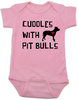 Cuddles with Pit Bulls Bodysuit, Pit Bull Love Infant bodysuit, Babies Best Friend, Love-a-bull Bodysuit, personalized dog lover Bodysuit, cute pit bull baby clothes, badass dog onsie, Pit Bull Best Friend, pink
