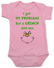 Grinch Problems Baby Bodysuit, Christmas Grinch Bodysuit, funny christmas baby clothes, Funny Christmas Bodysuit, 99 Problems, Jay-Z, The Grinch Onsie, pink