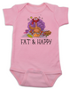 Fat and Happy Baby Bodysuit, Thanksgiving onsie, funny turkey, Fat & Happy, pink
