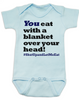 Funny Breastfeeding Baby Bodysuit, You eat with a blanket over your head, shut up and let me eat, #shutupandletmeeat, Normalize Breastfeeding, breast feeding in public, you eat under a blanket onsie, blue
