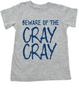 Beware of the Cray Cray Toddler Shirt, Cray Cray toddler shirt, Crazy toddler t-shirt, Infant fashion tee, baby fashion t-shirt, funny crazy kid shirt, blue on grey