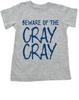 Beware of the Cray Cray Toddler Shirt, Cray Cray toddler shirt, Crazy toddler t-shirt, Infant fashion tee, baby fashion t-shirt, funny crazy kid shirt, blue on grey