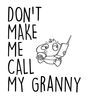 Don't make me call my Granny toddler shirt, Don't make me call my Grandma toddler shirt, kid or toddler gifts from grandparents, funny grandma toddler t-shirt, spoiled grand toddler shirt, personalized grandparent kid clothes