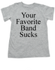 Your Favorite Band Sucks toddler shirt, kid Music Snob, rock and roll toddler shirt, funny band shirt for kids, kids concert tee, grey