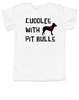 Cuddles with Pit Bulls toddler shirt, Pit Bull Love kid t shirt, kids Best Friend, Love-a-bull toddler shirt, personalized dog lover toddler shirt, cute pit bull kid clothes, badass dog toddler t-shirt, Pit Bull Best Friend, white