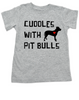 Cuddles with Pit Bulls toddler shirt, Pit Bull Love kid t shirt, kids Best Friend, Love-a-bull toddler shirt, personalized dog lover toddler shirt, cute pit bull kid clothes, badass dog toddler t-shirt, Pit Bull Best Friend, grey