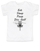 Eat Sleep Poop Disc Golf toddler shirt, Future Disc Golfer, Disc golf toddler t-shirt, funny disc golf kid clothes, Daddy's disc golf buddy, disc golf caddy, disc golf toddler shirt, white