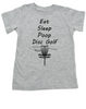 Eat Sleep Poop Disc Golf toddler shirt, Future Disc Golfer, Disc golf toddler t-shirt, funny disc golf kid clothes, Daddy's disc golf buddy, disc golf caddy, disc golf toddler shirt, grey