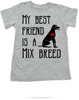 My Best Friend is a Mix Breed toddler shirt, Mixed Breed Puppy Love toddler t-shirt, kids Best Friend, Love-a-Mutt, personalized dog lover toddler shirt, unique baby shower or birthday gift, personalized kid birthday gift, cute I love my dog kid clothes, badass dog toddler shirt, Rescue dog toddler shirt, I love my rescue dog kid tee, toddler shirt with custom dog name, personalized toddler shirt, grey