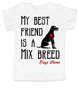 My Best Friend is a Mix Breed toddler shirt, Mixed Breed Puppy Love toddler t-shirt, kids Best Friend, Love-a-Mutt, personalized dog lover toddler shirt, unique baby shower or birthday gift, personalized kid birthday gift, cute I love my dog kid clothes, badass dog toddler shirt, Rescue dog toddler shirt, I love my rescue dog kid tee, toddler shirt with custom dog name, personalized dog name toddler shirt