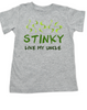 Stinky like my uncle toddler shirt, funny uncle toddler t-shirt, personalized uncle shirt for toddlers, Customized Stinky Uncle toddler shirt