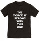 The Force is strong with this one, star wars toddler shirt, young jedi kid, funny star wars kid shirt, Padawan toddler shirt, black