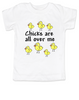 Chicks toddler shirt, chicks are all over me toddler t-shirt, chicks dig me, little ladies man, funny chicks toddler shirt, white