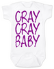 Cray Cray Baby Bodysuit, Crazy Baby Onsie, Infant fashion