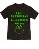 Grinch Problems toddler shirt, Christmas Grinch Bodysuit, Funny Christmas toddler shirt, 99 Problems, Jay-Z, The Grinch toddler t-shirt, black