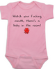 Watch your fucking mouth there is a baby in the room, funny offensive baby Bodysuit, no cussing around baby, Pink