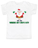 Where My Ho's At toddler shirt, Ho Ho Ho's, Badass Santa Claus, Offensive Christmas toddler shirt, white