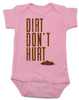 Dirt don't hurt baby Bodysuit, baby playing in dirt, nature baby, babies exploring outside, it's ok to play in dirt, funny Bodysuit for active parents, dirt won't hurt a baby, play in mud baby Bodysuit, play outdoors baby Bodysuit, baby exploring nature gift, hippie baby, earth baby, pink